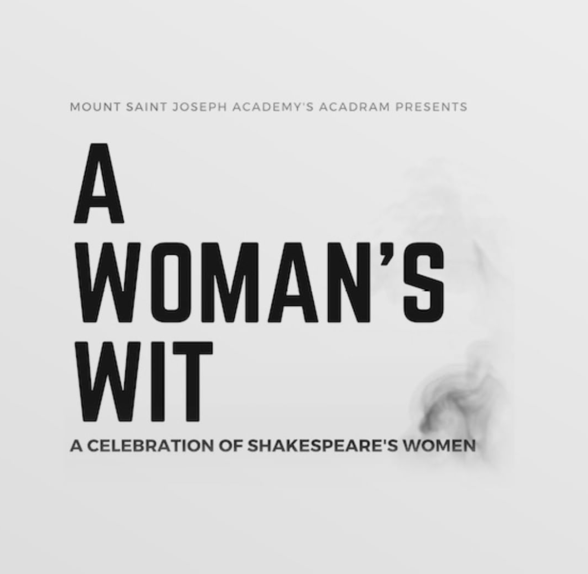 "Acadram Presents ""A Woman's Wit: A Celebration of Shakespeare's Women"""