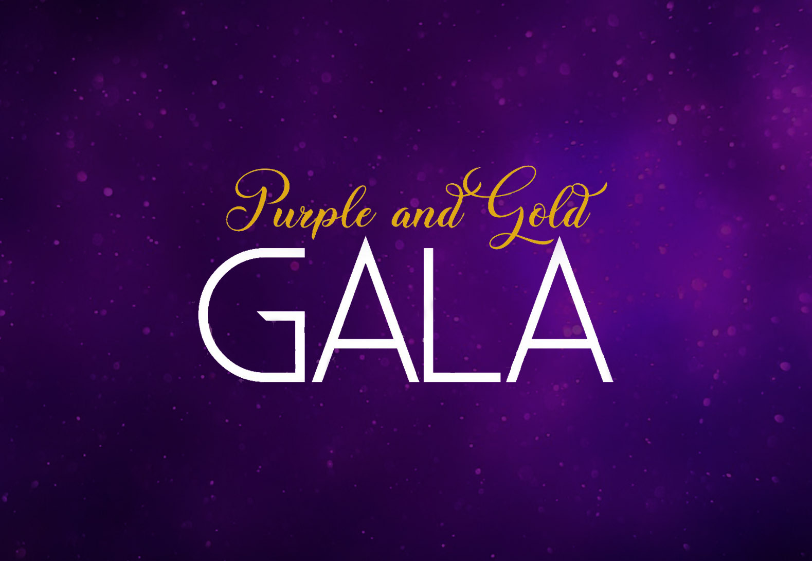 Purple & Gold Gala: What You Need to Know