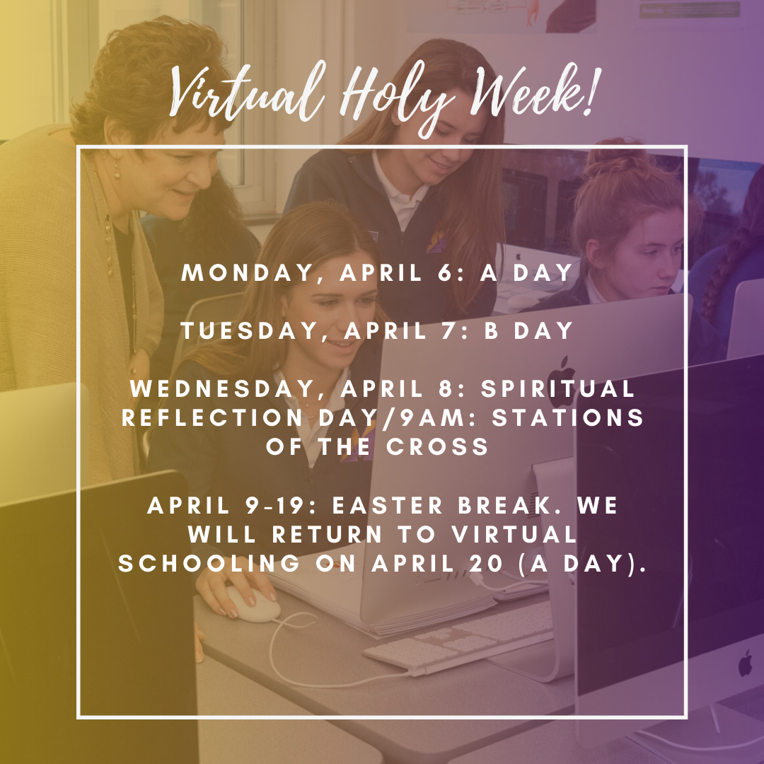 Holy Week and Easter Break Schedule